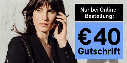 Nur bei Online-Bestellung: EUR40 Gutschrift